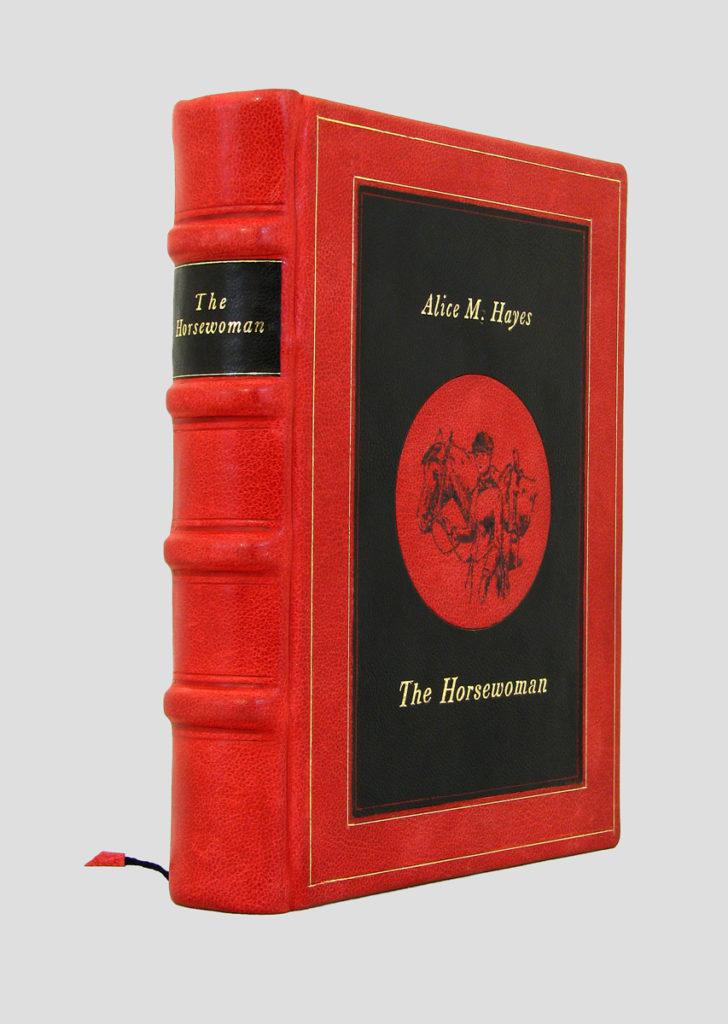 Hayes Alice M. - The Horsewoman - bibliofilska edycja w artystycznej, ręcznie wykonanej oprawie.