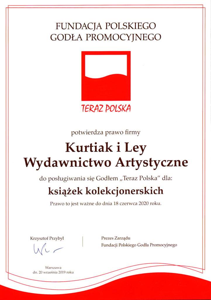 Godło Teraz Polska Kurtiak i Ley Certyfikat