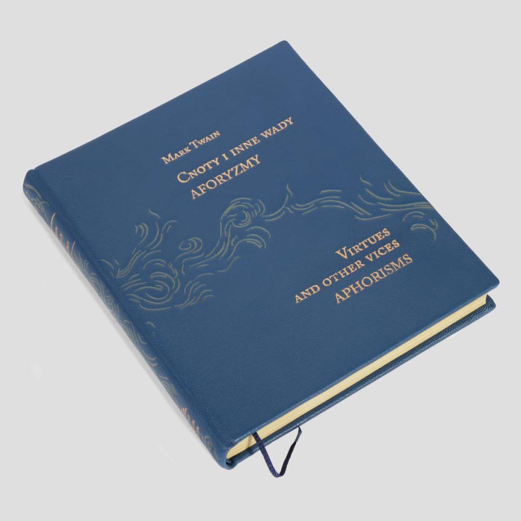 Introligatorstwo artystyczne na przykładzie książki Twaina Marka, Cnoty i inne wady. Aforyzmy