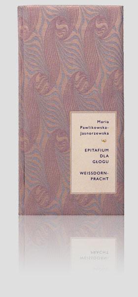 """Pawlikowska-Jasnorzewska Maria — """"Epitafium dla głogu"""""""