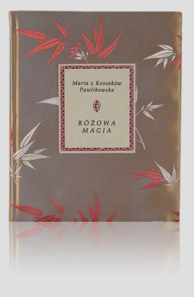 "Pawlikowska Maria — ""Różowa magia"""