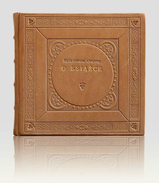 Aforyzmy o Książce, oryginalna oprawa introligatorska, książka artystyczna