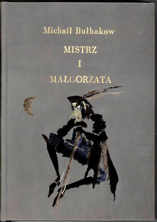 """Bułhakow """"Mistrz i Małgorzata"""" — artystyczna oprawa książki, Wydawnictwo i Introligatornia Artystyczna Kurtiak i Ley w Koszalinie"""