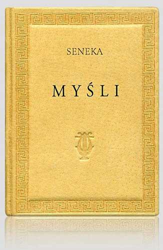 Seneka – Myśli (Polska Rada Biznesu)