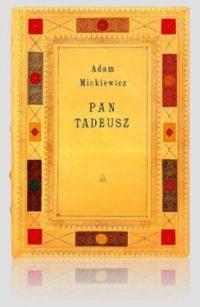 Pan Tadeusz Mickiewicza -kolekcjonerska edycja