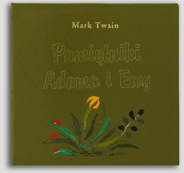 """Książka obraz - Mark Twain """"Pamiętniki Adama i Ewy"""""""