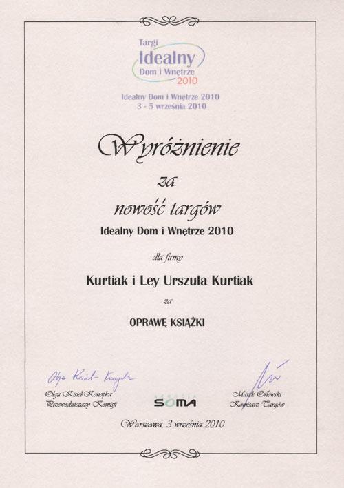 Wyróżnienie za nowość targów Idealny Dom i Wnętrze dla firmy Kurtiak i Ley za oprawę książki